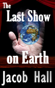 Last Show on Earth