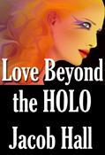 Love Beyond the Holo